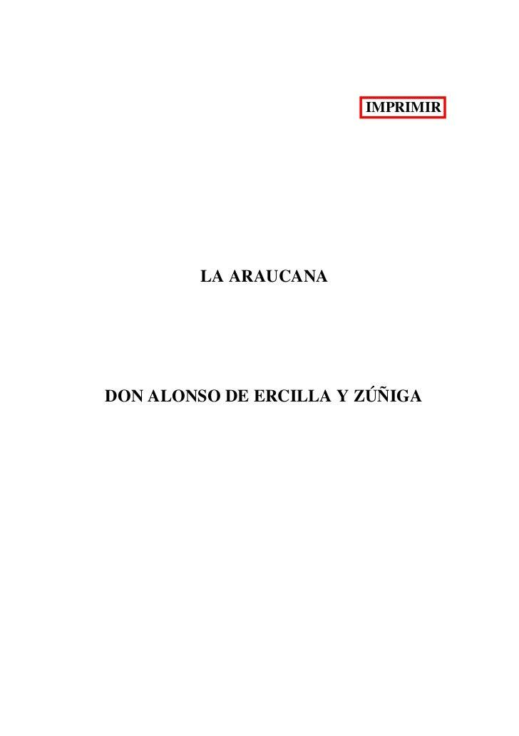 IMPRIMIR        LA ARAUCANADON ALONSO DE ERCILLA Y ZÚÑIGA