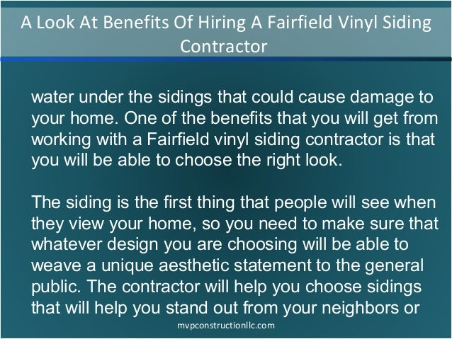 A look at benefits of hiring a fairfield vinyl siding for How to be your own general contractor