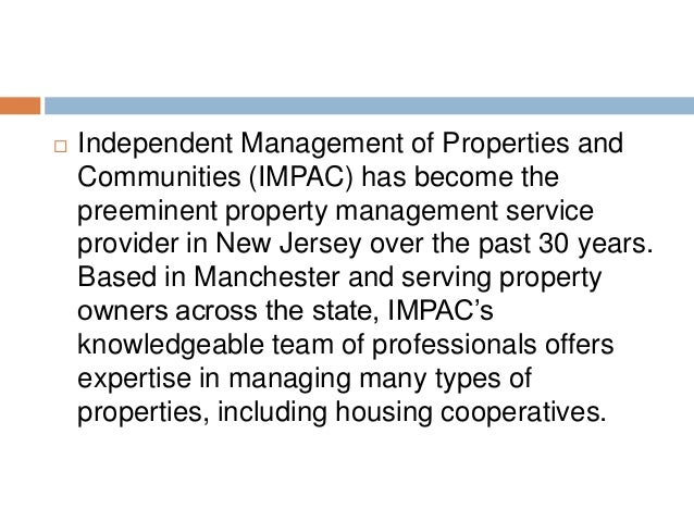   Independent Management of Properties and Communities (IMPAC) has become the preeminent property management service prov...