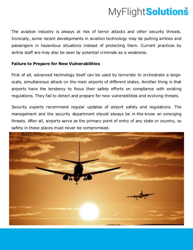 the importance of security and surveillance in the airline industry Observed the system first-hand and conducted surveillance flights both  files  tracked and assessed the significance of aviation security incidents, threats and   2001, other than general warnings to the industry to be more vigilant and  cautious.