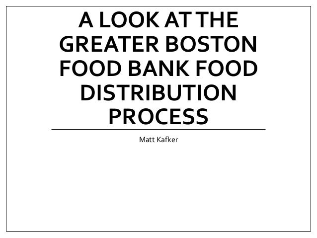 A Look at the Greater Boston Food Bank Food Distribution