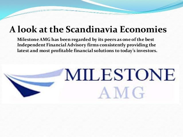 A look at the Scandinavia Economies Milestone AMG has been regarded by its peers as one of the best Independent Financial ...