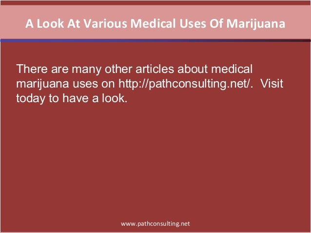 "the various medical uses of marijuana A 1999 report by the institute of medicine concluded that despite the observed reduction in iop by cannabinoids and marijuana, ""the effect is too short lived and required too high doses, and there are too many side effects to recommend lifelong use in the treatment of glaucoma the potential harmful effects of chronic."
