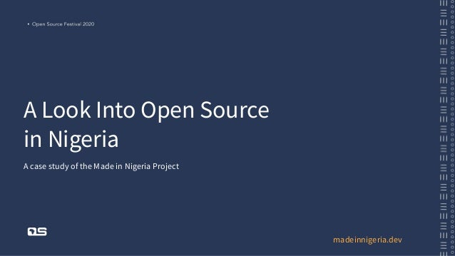 A Look Into Open Source in Nigeria A case study of the Made in Nigeria Project madeinnigeria.dev