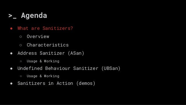 A look into the sanitizer family (ASAN & UBSAN) by Akul Pillai Slide 3