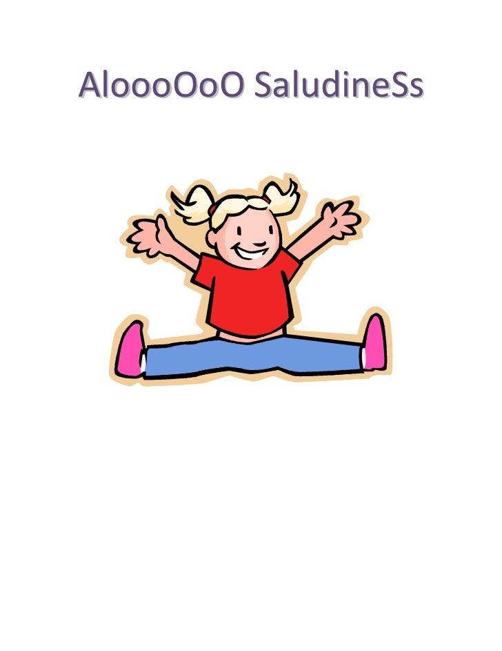 AloooOoO SaludineSs<br />