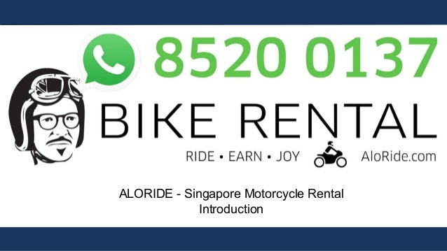1 ALORIDE - Singapore Motorcycle Rental Introduction