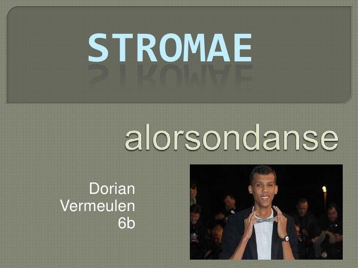 STROMAE   DorianVermeulen       6b