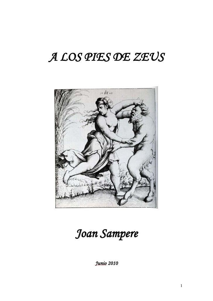 A LOS PIES DE ZEUS         Joan Sampere         Junio 2010                        1