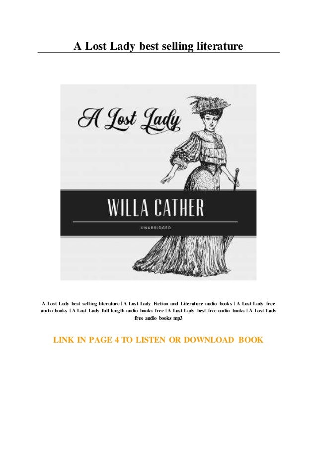A lost lady essays components 3rd grade book report