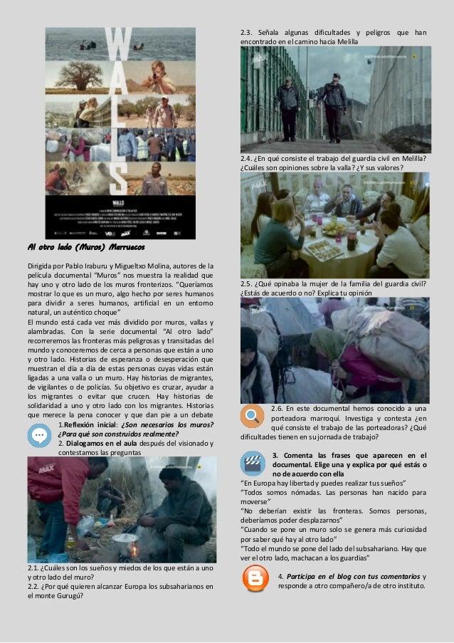 """Al otro lado (Muros) Marruecos Dirigida por Pablo Iraburu y Migueltxo Molina, autores de la película documental """"Muros"""" no..."""