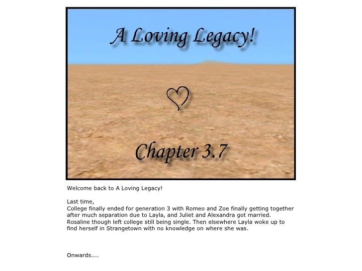 Welcome back to A Loving Legacy!  Last time, College finally ended for generation 3 with Romeo and Zoe finally getting tog...