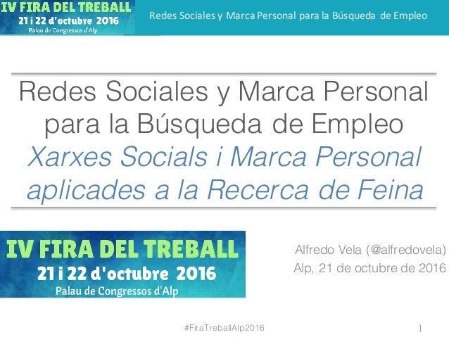 RedesSocialesyMarcaPersonalparalaBúsquedadeEmpleo Redes Sociales y Marca Personal para la Búsqueda de Empleo Xarx...