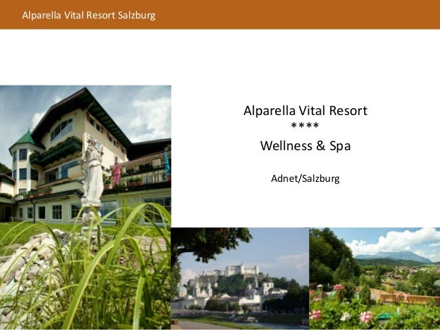 Alparella Vital Resort Salzburg Alparella Vital Resort **** Wellness & Spa Adnet/Salzburg