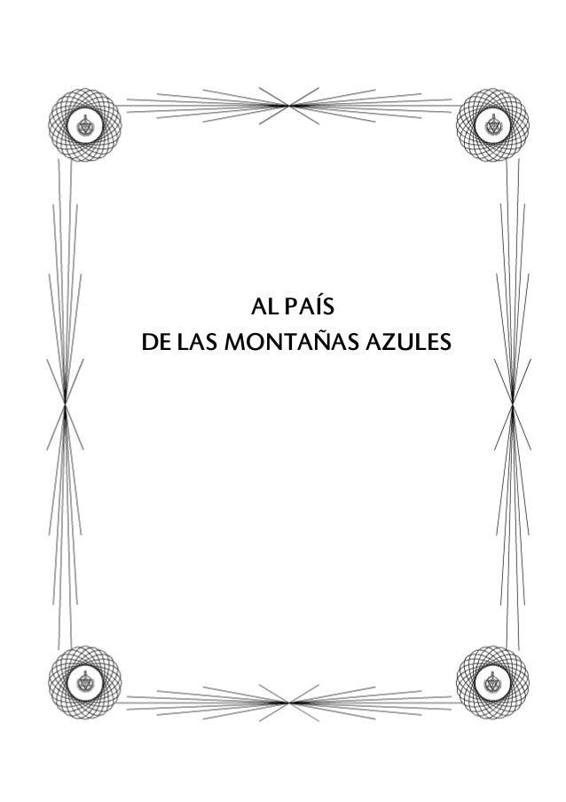 AL PAÍS DE LAS MONTAÑAS AZULES