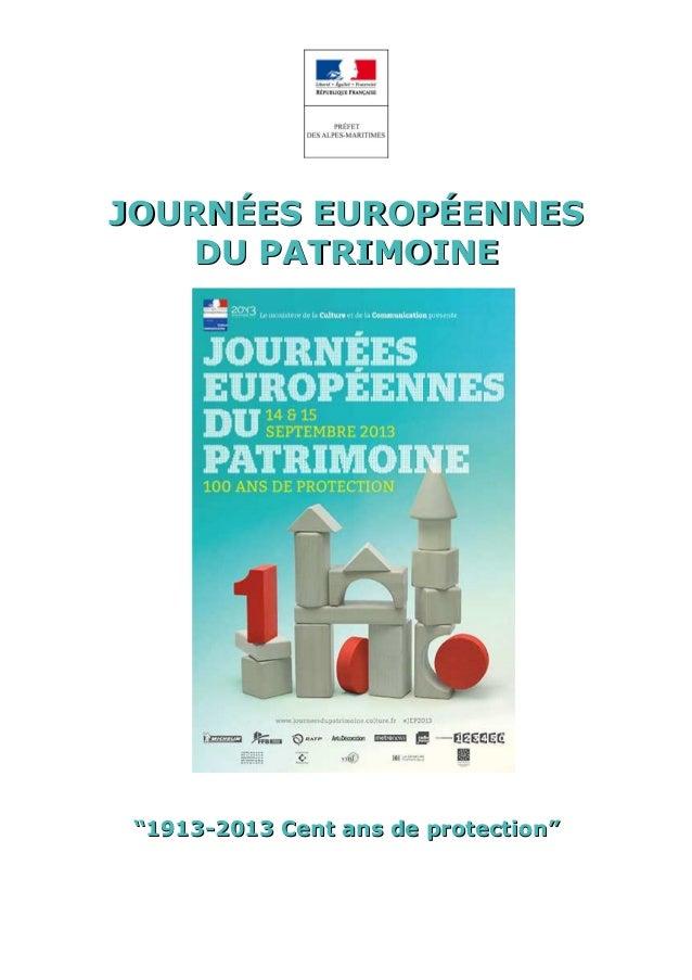 """JOURNÉES EUROPÉENNESJOURNÉES EUROPÉENNES DUDU PATRIMOINEPATRIMOINE """"""""1913-2013 Cent ans de protection1913-2013 Cent ans de..."""