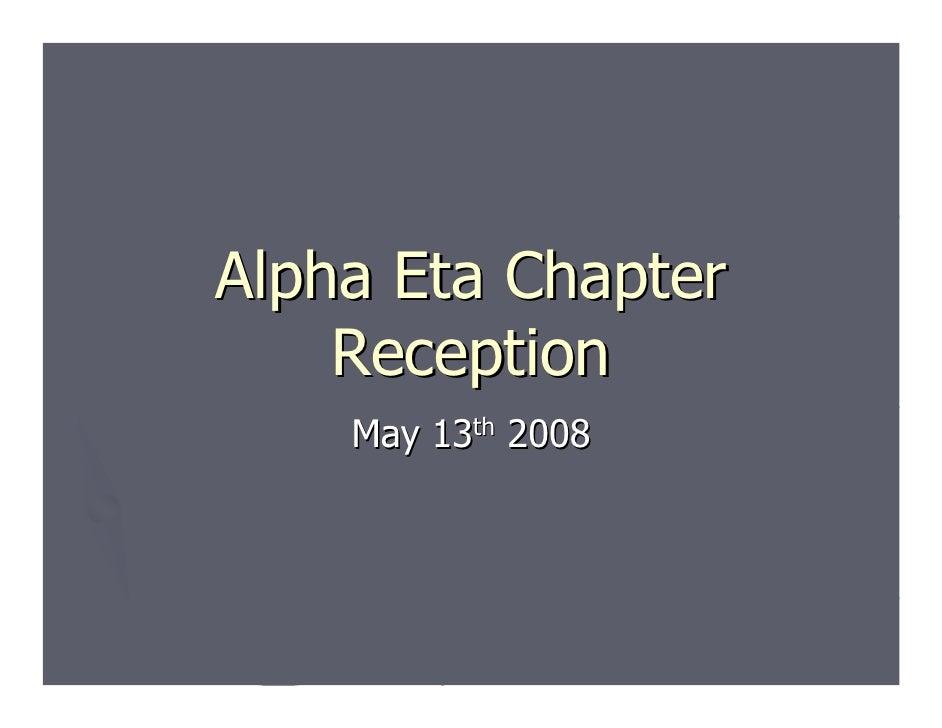 Alpha Eta Chapter     Reception     May 13th 2008