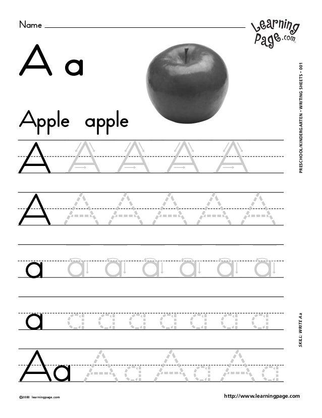 Name ©2000 learningpage.com PRESCHOOL/KINDERGARTEN•WRITINGSHEETS•001SKILL:WRITEAa http://www.learningpage.com A a A A A A ...