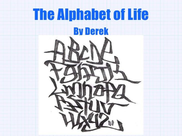 The Alphabet of Life By Derek