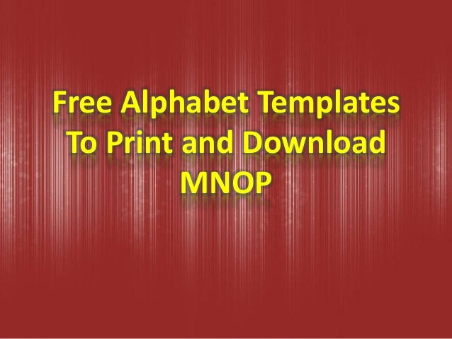 Alphabet Templates To Print and Download MNOP