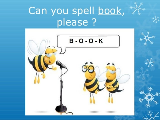 Alphabet And Spelling - Can you spell