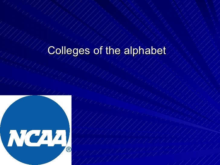 Colleges of the alphabet