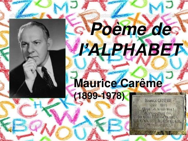 Poème de I'ALPHABET Maurice Carême (1899-1978)