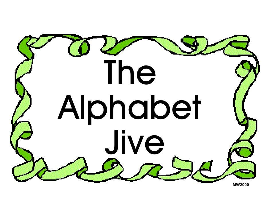 The Alphabet    Jive            MW2000
