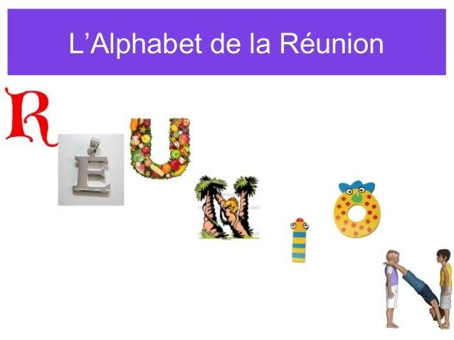L'Alphabet de la Réunion