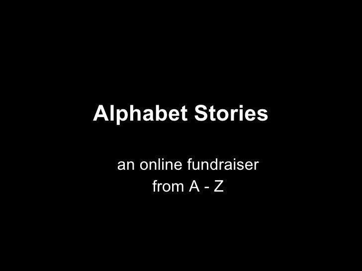 Alphabet Stories an online fundraiser From A - Z