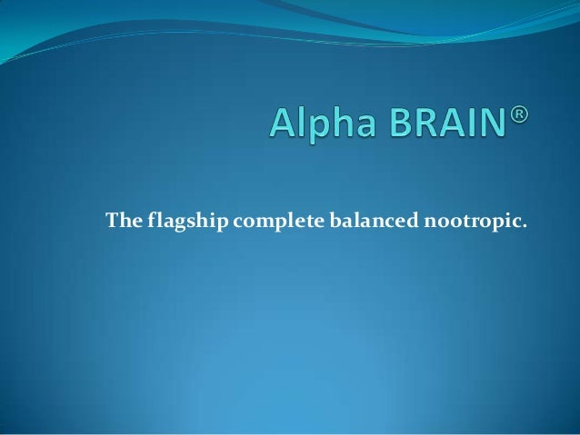 The flagship complete balanced nootropic.