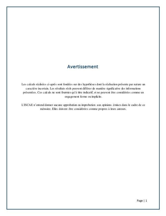 Page | 1 Avertissement Les calculs réalisées ci-après sont fondées sur des hypothèses dont la réalisation présente par nat...