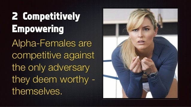 Alpha-Females - 9 Traits to Look Out For