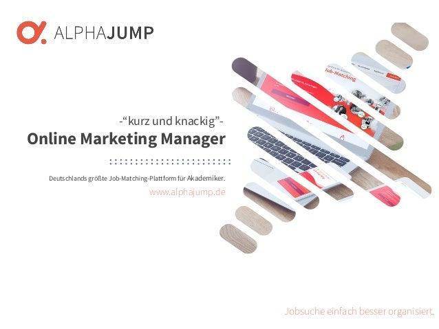 www.alphajump.de ALPHAJUMP GmbH   All Rights Reserved.   Deutschlands größte Job-Matching-Plattform für Akademiker – 1 – D...