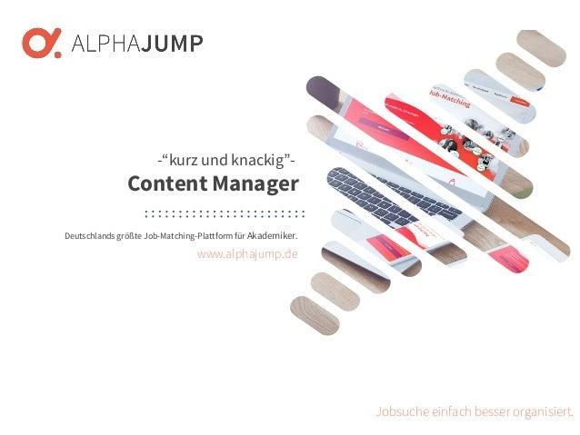 www.alphajump.de ALPHAJUMP GmbH | All Rights Reserved. | Deutschlands größte Job-Matching-Plattform für Akademiker – 1 – D...