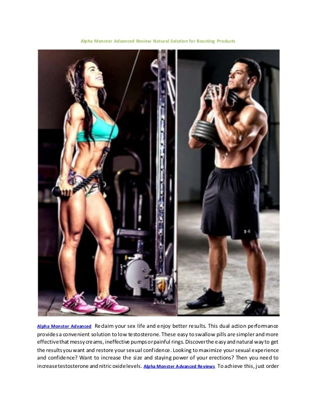 Alpha Monster Advanced Review Natural Solution for Boosting Products Alpha Monster Advanced Reclaim your sex life and enjo...