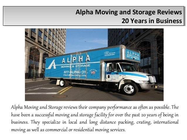 Alpha Moving And Storage Reviews 20 Years In Business