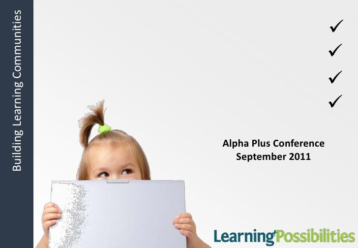 <br /><br /><br />Alpha Plus Conference September 2011<br /><br />