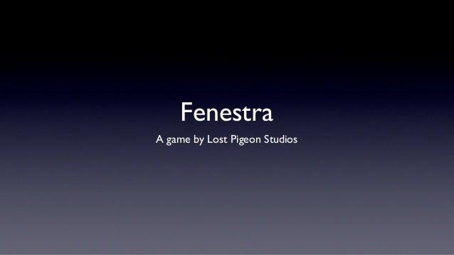 FenestraA game by Lost Pigeon Studios