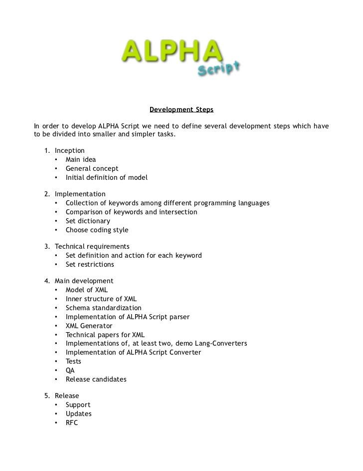 Development StepsIn order to develop ALPHA Script we need to define several development steps which haveto be divided into...