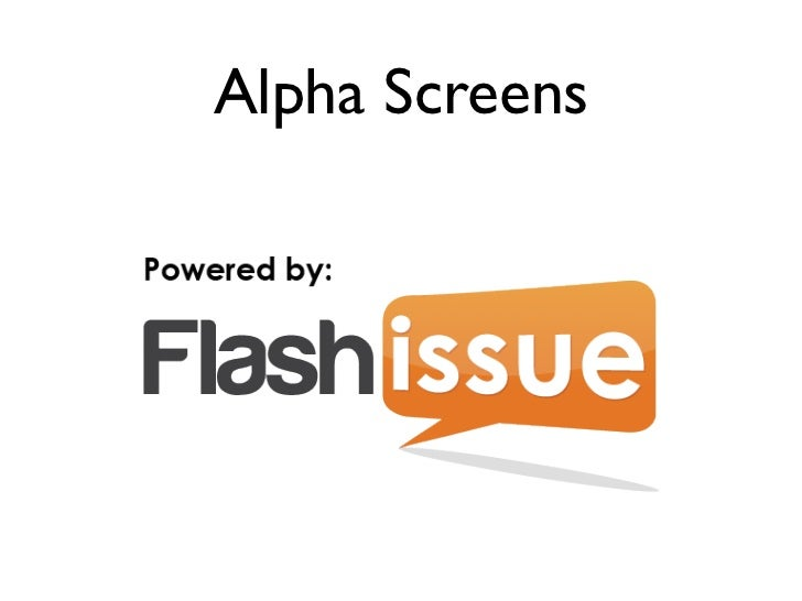 Alpha Screens