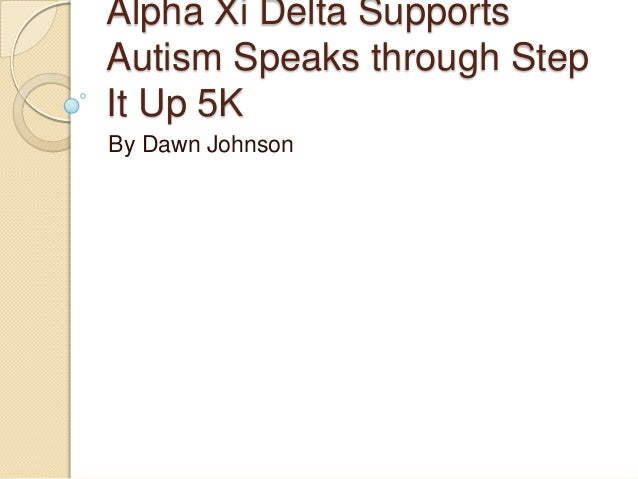Alpha Xi Delta Supports Autism Speaks through Step It Up 5K By Dawn Johnson