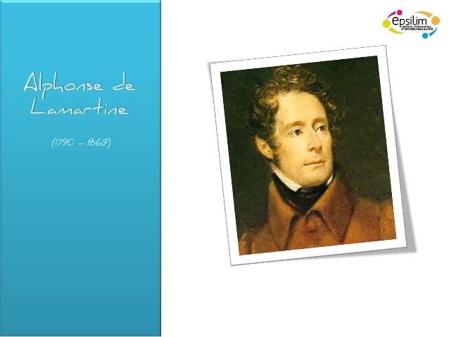 Alphonse deLamartine  (1790 – 1869)