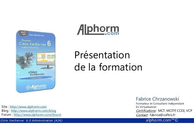 Présentation  de la formation  Fabrice Formateur Fabrice et Sforza  Chrzanowski  Consultant indépendant  En Titre  Virtual...