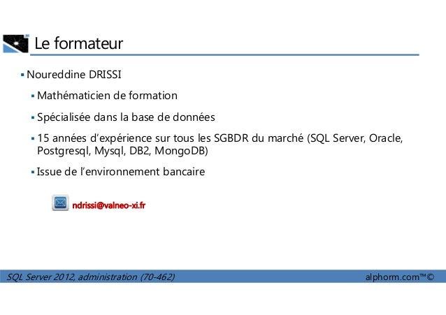 alphorm.com - Formation SQL Server 2012 (70-462) Slide 2