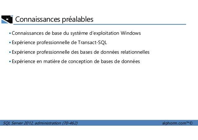 alphorm.com - Formation SQL Server 2012 (70-462) Slide 3