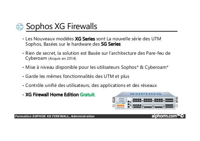 Alphorm com Formation SOPHOS XG FIREWALL, Administration