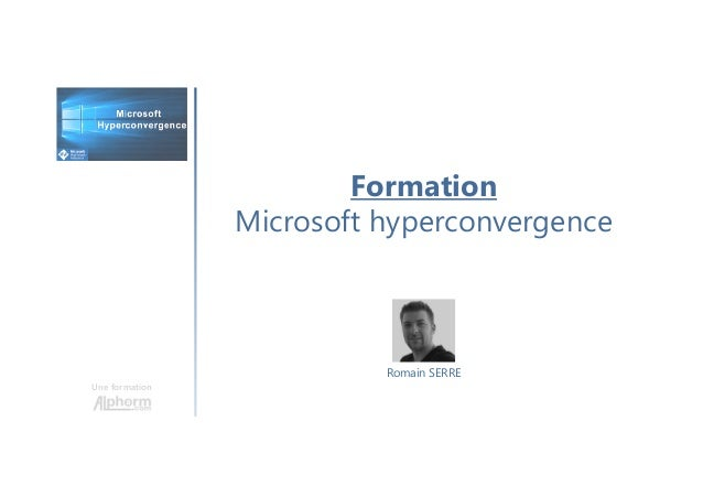 Formation Microsoft hyperconvergence Une formation Romain SERRE