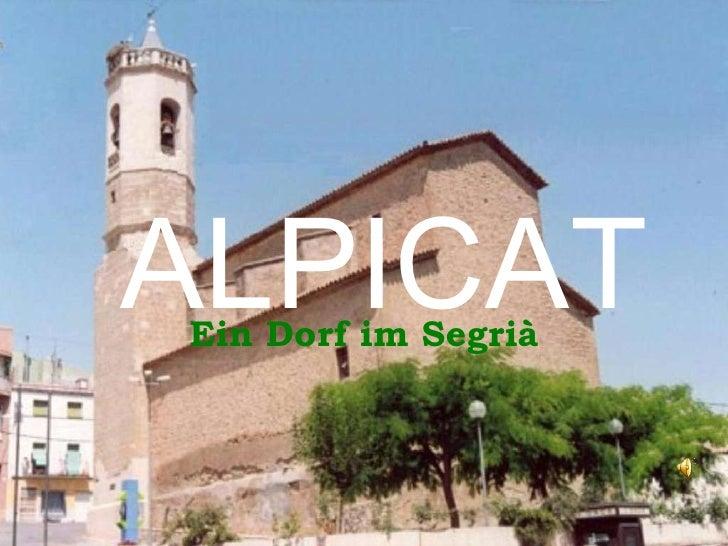 ALPICAT Ein Dorf im Segrià