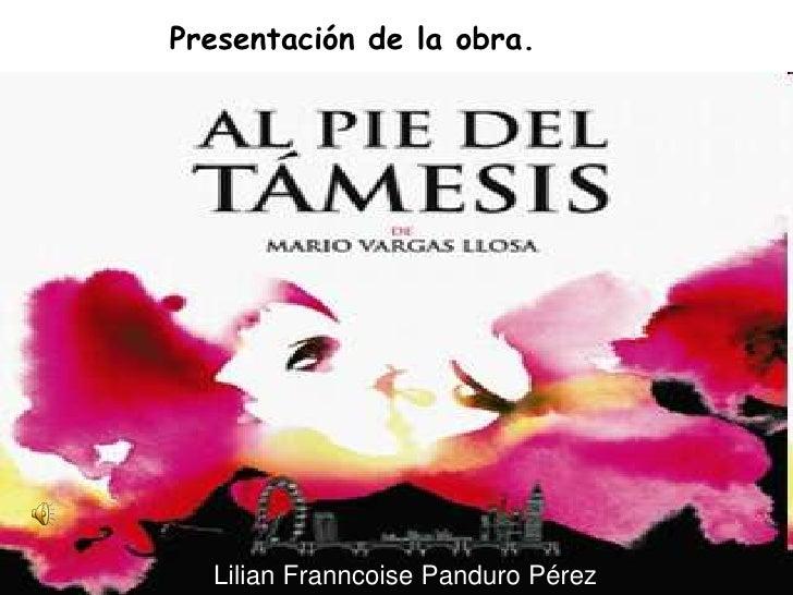 Presentación de la obra.       Lilian Franncoise Panduro Pérez